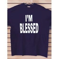 I'm Blessed - Black - Custom T-Shirt