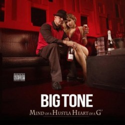 Big Tone - Mind Of A Hustla Heart Of A G - CD
