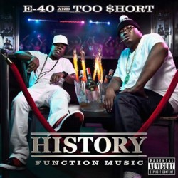 E-40 And Too Short - History - Function Music - CD
