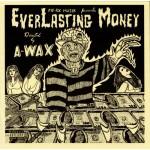 A-wax - Everlasting Money - CD