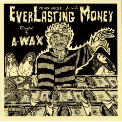 A-wax - Everlasting Money - CD