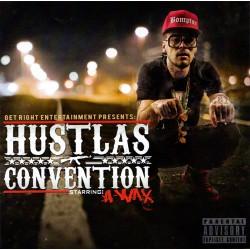 A-Wax - Hustlas Convention - CD