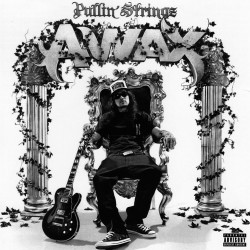 A-Wax - Pullin' Stringz - CD