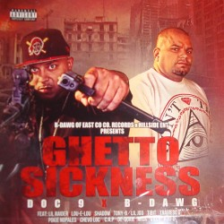B-Dawg X Doc 9 - Ghetto Sickness - CD