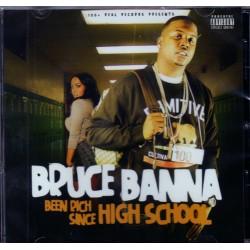 Bruce Banna - Been Rich Since High School - CD