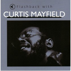Curtis Mayfield - Flashback With Curtis Mayfield - CD