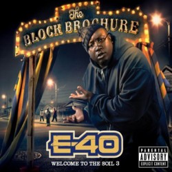 E-40 - Block Brochure - Welcome To The Soil 3 - CD