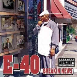 E-40 - Breakin News - CD