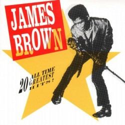 James Brown - 20 All Time Greatest Hits - CD