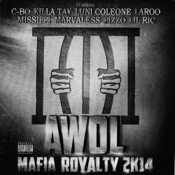 AWOL - Mafia Royalty 2K14 - CD