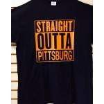 Straight Outta Pittsburg - Black And Orange - Custom T-Shirt