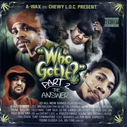 A-Wax - Who Got It - Part 2 - CD